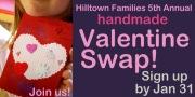 Hilltown Families 5th Annual Handmade Community Valentine Swap